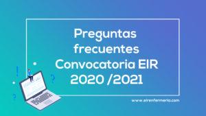 Dudas y preguntas frecuentes sobre EIR 2020/2021